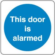 Mandatory Safety Sign - This Door Alarmed 150